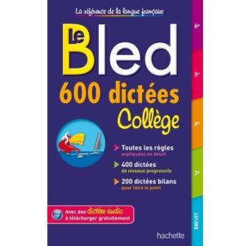 Le Bled 600 dictées collège disponible en vente en ligne sur Algeriemarket.com