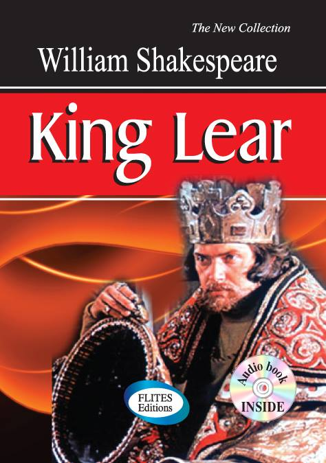 King Lear of William Shakespeare