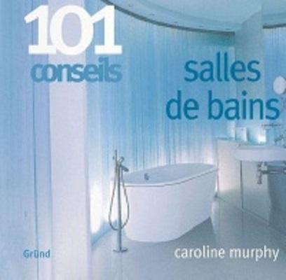 101 conseils salles de bains