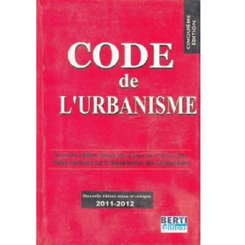 Code de l'urbanisme Algérie nouvelle édition 2014