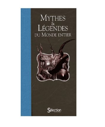 Mythes & Légendes Du Monde Entier