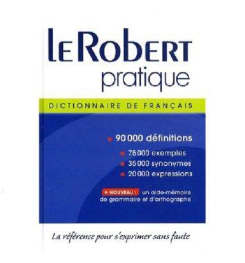 Le Robert pratique Dictionnaire de Français 90000 définitions la référence pour s'exprimer sans faute