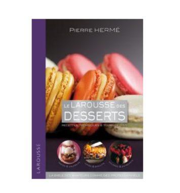 le larousse des desserts