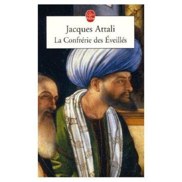 La Confrérie Des Éveilles - Jacques Attali