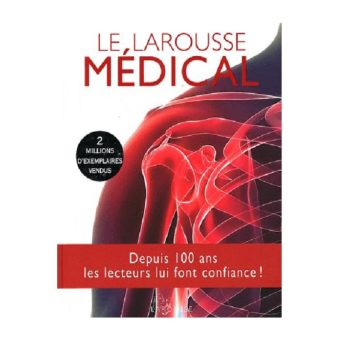 LE LAROUSSE MEDICAL 2012