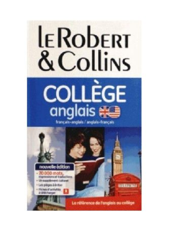 Le Robert & Collins La référence de l'anglais au collège nouvelle édition 70000 mots