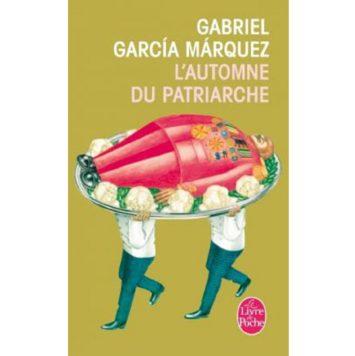 L'Automne du patriarche - Gabriel Garcia Márquez