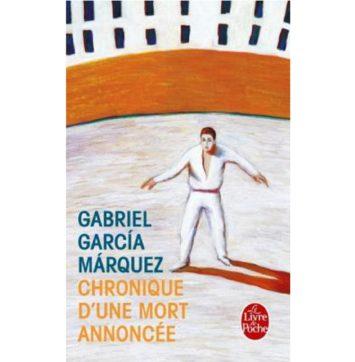 Chronique d'une mort annoncée - Gabriel Garcia Marquez