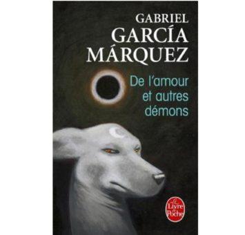 De l'amour et autres démons - Gabriel Garcia Márquez