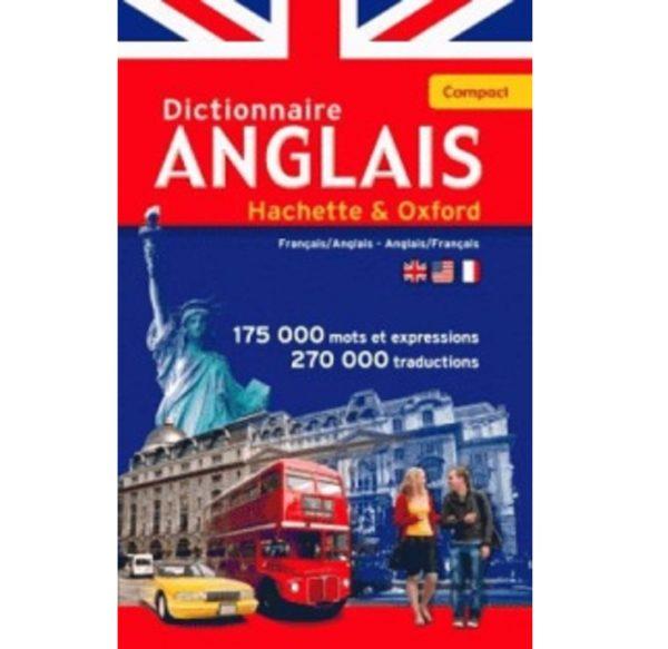 Dictionnaire Anglais Hachette Oxford Compact Français - Anglais Anglais - Français 175000 mots et expressions 270000 traductions