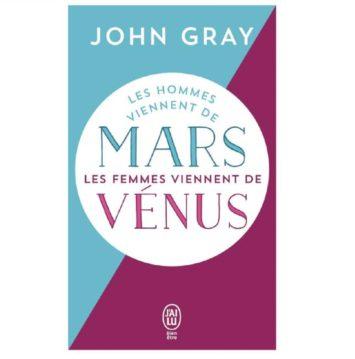 Les hommes viennent de Mars, les femmes viennent de Vénus - john gray