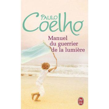 Manuel du guerrier de la lumière - PAULO COELHO