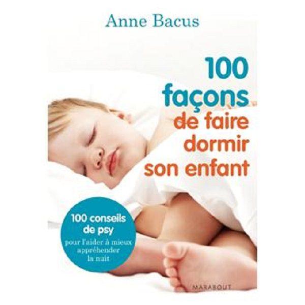100 façons de faire dormir son enfant