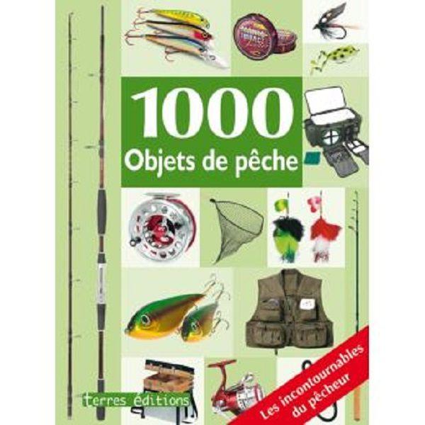 1000 objets de pèche