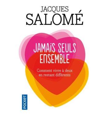 Jacques Salomé jamais seuls ensemble