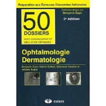Ophtalmologie Dermatologie 3eme édition