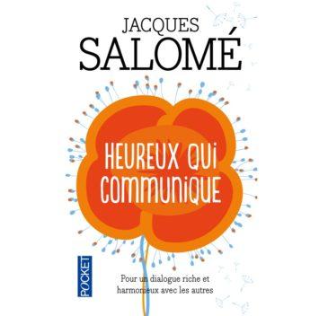 Jacques Salomé heureux qui communique