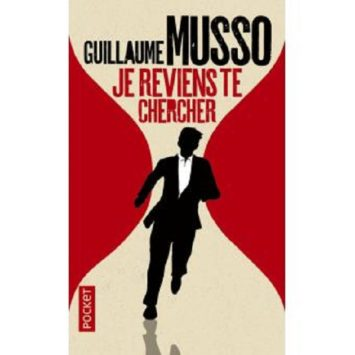 Guillaume Musso je reviens te chercher