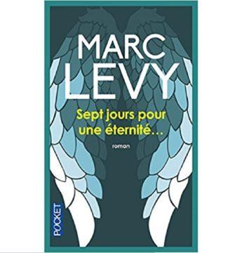 Marc Levy sept jours pour une éternité