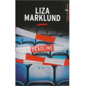Deadline De Liza Marklund