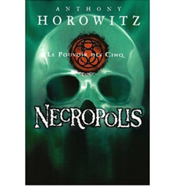 Le Pouvoir des Cinq, Necropolis