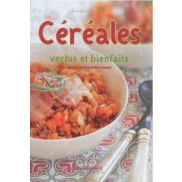 céréales vertus et bienfaits