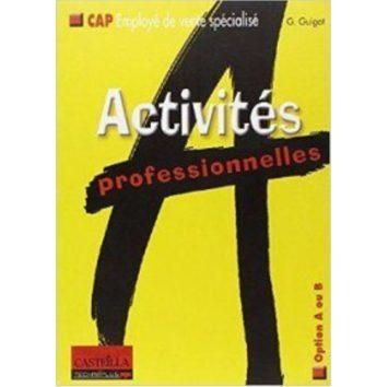Activités professionelles CAP Employé de vente spécialisé – Option A ou B
