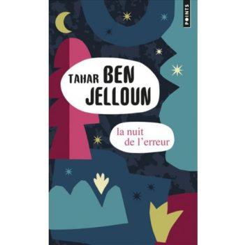 La Nuit de l'erreur - Tahar Ben Jelloun