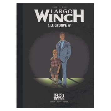 Largo Winch Tome 2 - Le Groupe W