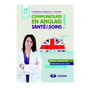 Communiquer en anglais. Santé et soins