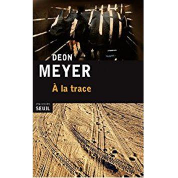 A la trace Deon Meyer