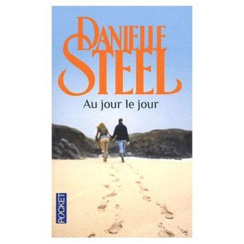 Au Jour Le Jour Danielle Steel