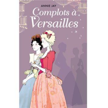 Complot à Versailles - Tome 1
