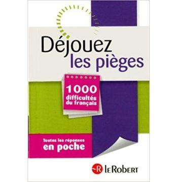 Dejouez Les Pieges - 1000 Difficultés De Français