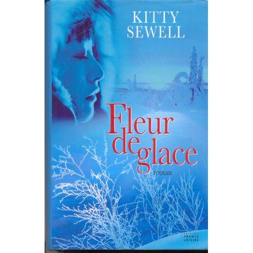 Fleur de glace kitty sewell