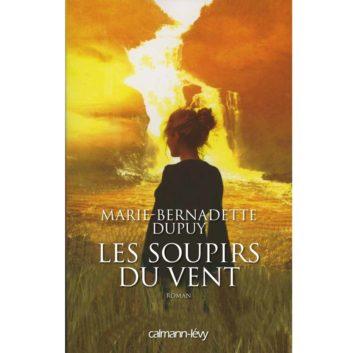LES SOUPIRS DU VENT - Marie Bernadette Dupue