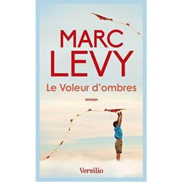 Le Voleur d'ombres Marc LEVY