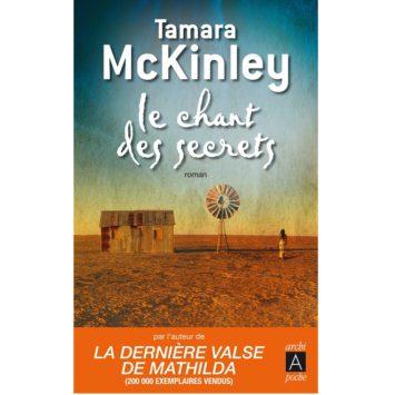 Le chant des secrets - Tamara McKinley