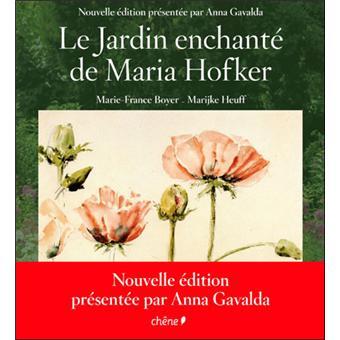 Le jardin enchanté de Maria Hofker