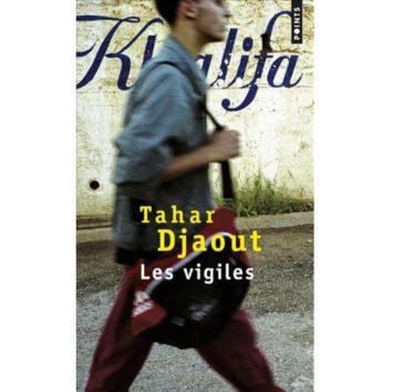 Les Vigiles TAHAR DJAOUT