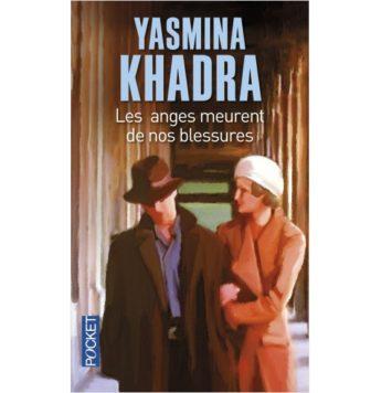 Les anges meurent de nos blessures- Yasmina Khadra
