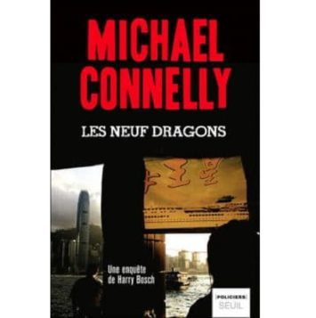 Michael Connelly – Les Neuf dragons